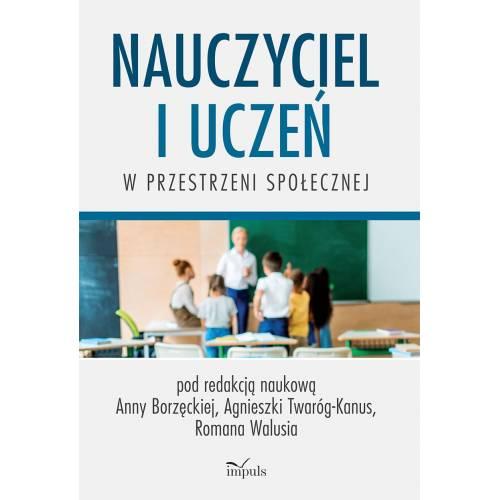 produkt - Nauczyciel i uczeń w przestrzeni społecznej
