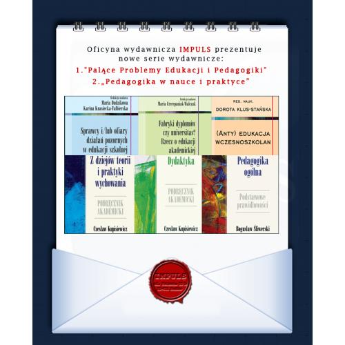 produkt - Sprawcy i/lub ofiary działań pozornych w edukacji szkolnej