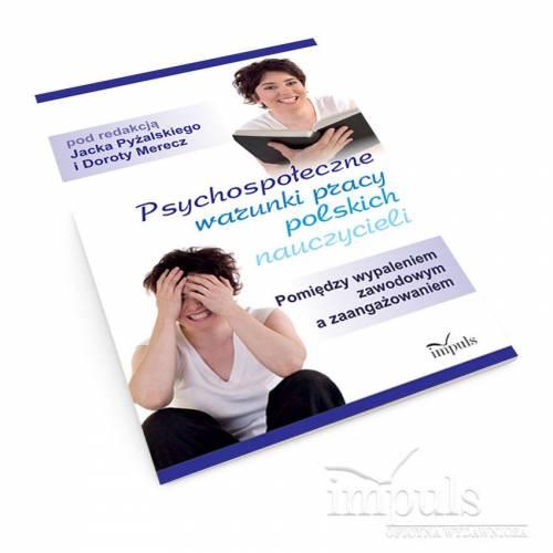 Psychospołeczne warunki pracy polskich nauczycieli