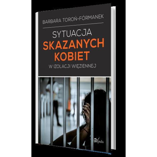 produkt - Sytuacja skazanych kobiet w izolacji więziennej