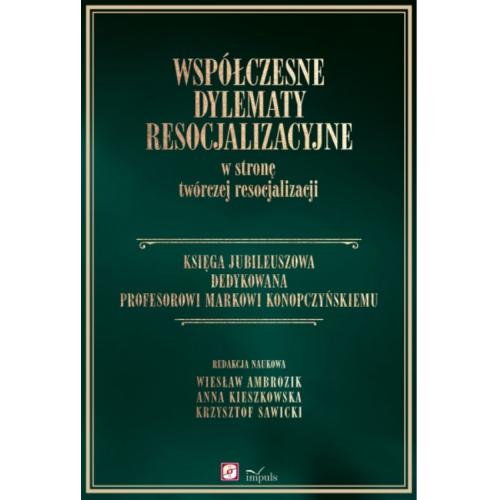 Księga Jubileuszowa dedykowana Profesorowi Markowi Konopczyńskiemu
