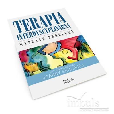 TERAPIA interdyscyplinarna. Wybrane problemy