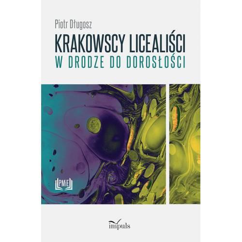produkt - Krakowscy licealiści w drodze do dorosłości