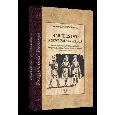 Harcerstwo a nowa polska szkoła