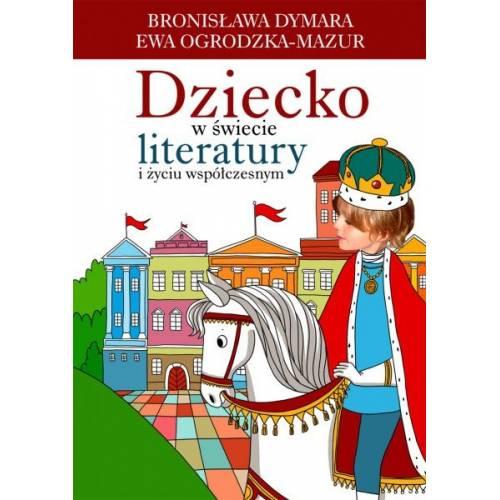 produkt - Dziecko w świecie literatury i życiu współczesnym