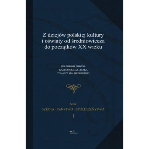 produkt - Z dziejów polskiej kultury i oświaty od średniowiecza do początków