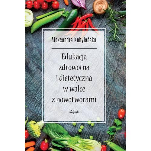 produkt - Edukacja zdrowotna i dietetyczna w walce z nowotworami