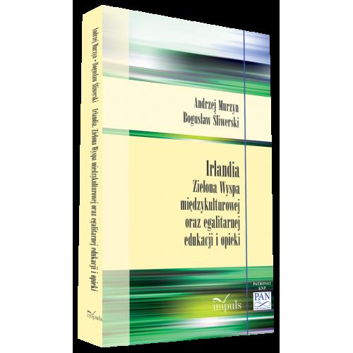 Irlandia  Zielona Wyspa  międzykulturowej  oraz egalitarnej edukacji  i opieki