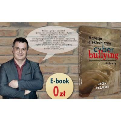 Agresja elektroniczna i cyberbullying jako nowe ryzykowne zachowania młodzieży