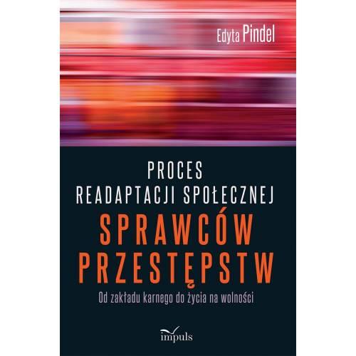 produkt - Proces readaptacji społecznej  sprawców przestępstw