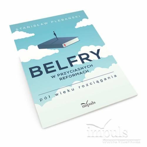 Belfry w przyciasnych reformach