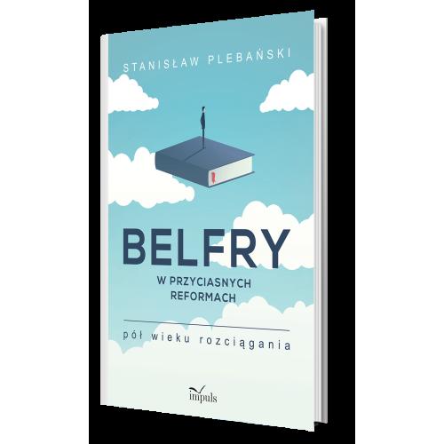 produkt - Belfry w przyciasnych reformach