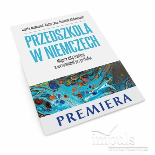 produkt - Przedszkola w Niemczech. Między siłą tradycji a wyzwaniami przyszłości