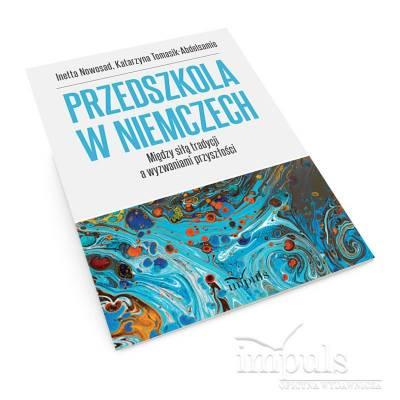 Przedszkola w Niemczech. Między siłą tradycji a wyzwaniami przyszłości