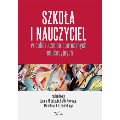 produkt - Szkoła i nauczyciel w obliczu zmian społecznych i edukacyjnych
