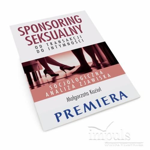 Sponsoring seksualny – od transakcji do intymności