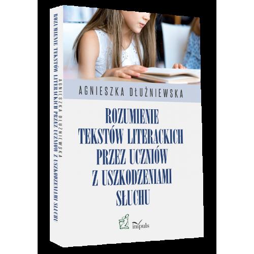 produkt - Rozumienie tekstów literackich  przez uczniów z uszkodzeniami słuchu