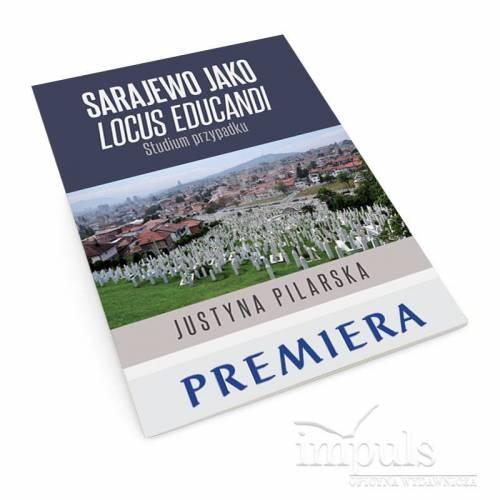 Sarajewo jako locus educandi