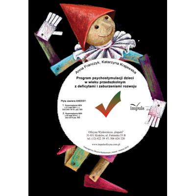 Program psychostymulacji dzieci w wieku przedszkolnym z deficytami i zaburzeniami rozwoju