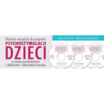 Wybrane narzędzia do programu psychostymulacji dzieci w wieku przedszkolnym z deficytami i zaburzeniami rozwoju