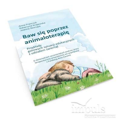 Baw się poprzez animaloterapię