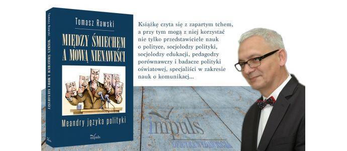 Między śmiechem a mową nienawiści - poleca prof. Bogusław Śliwerski