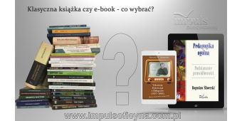 Klasyczna książka czy e-book - co wybrać?