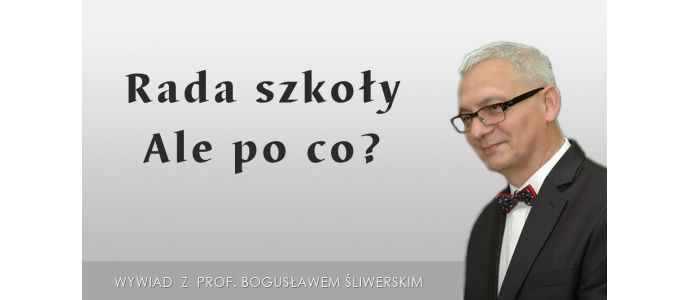 Rada szkoły. Ale po co?