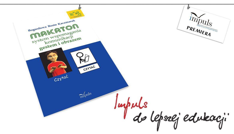 Makaton – system wspomagania komunikacji gestem i obrazem - premiera
