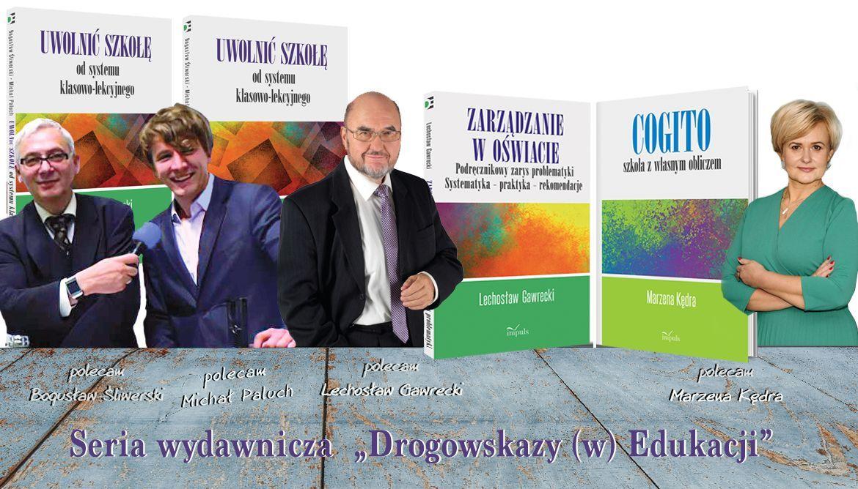 Drogowskazy (w) Edukacji