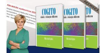 Cogito – szkoła z własnym obliczem - premiera