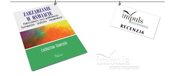 Zarządzanie w oświacie. Podręcznikowy zarys problematyki - recenzja