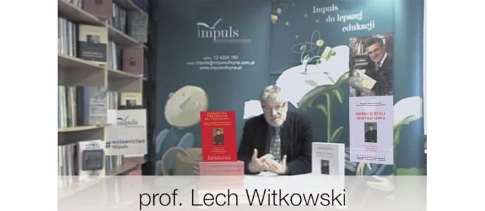 Spotkanie z Profesorem Lechem Witkowskim