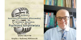 Wywiad z Witoldem Misztalem w Radio Motyw