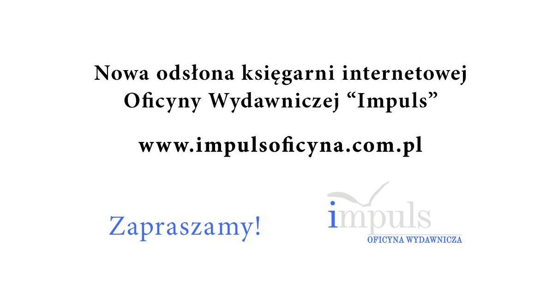 Nowa strona Oficyny Wydawniczej Impuls