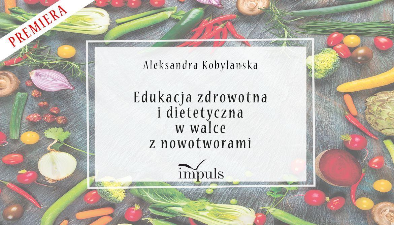 Edukacja zdrowotna i dietetyczna w walce z nowotworami