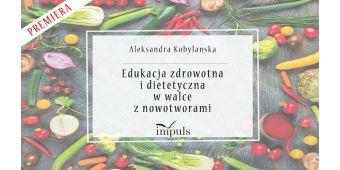 Edukacja zdrowotna i dietetyczna w walce z nowotworam - premiera