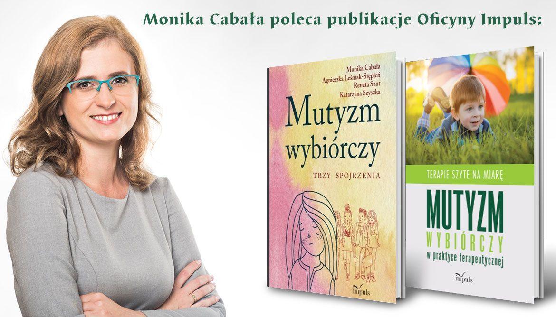 Wywiad z Moniką Cabała o muztyzmie wybiórczym